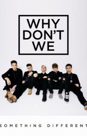 Why don't we date?  why don't we fanfic  by ligitnesss