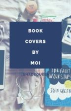 Book Covers By Moi by Chrismas_ShadeQueen
