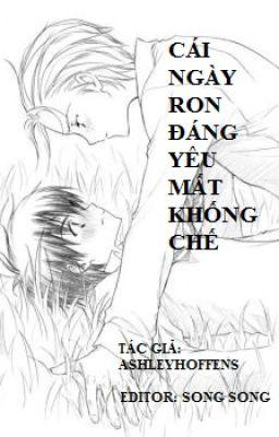 Đọc truyện CÁI NGÀY RON ĐÁNG YÊU MẤT KHỐNG CHẾ ;) (Tên gốc: The Day Dear Ron Lost It ;))