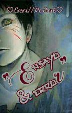 """""""Ensayo y error"""" by kuramakaneky"""