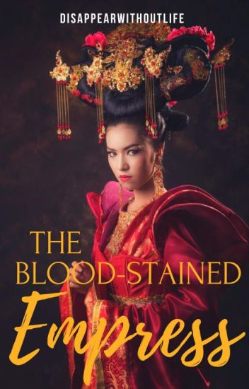 The Blood-Stained Empress