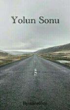 Yolun Sonu by mertoze