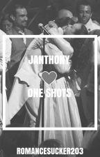 Janthony One shots by romancesucker203
