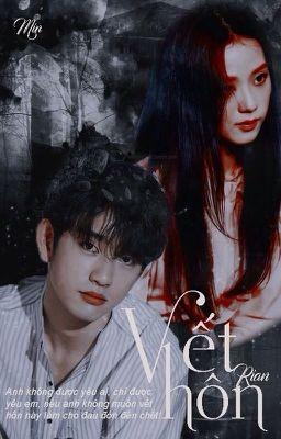 Đọc truyện [JinJi; Park Jinyoung • Kim Jisoo] Vết Hôn