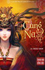 {CĐ} Cung Nữ Vinh Sủng Ký  - Hoàn by nunhihong_official