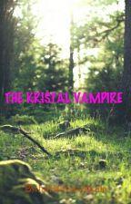 THE KRISTAL VAMPIRE by fatrisilynsalikala
