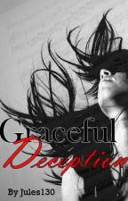 Graceful Deception by jules130