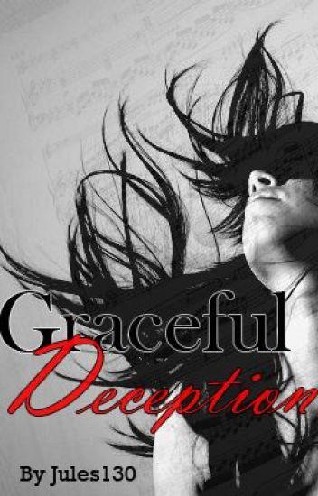Graceful Deception
