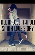 Fall Inlove a Jaden Smith Love Story by beyoux33