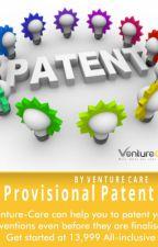 Provisional Patent in India | Venture Care by venturecare