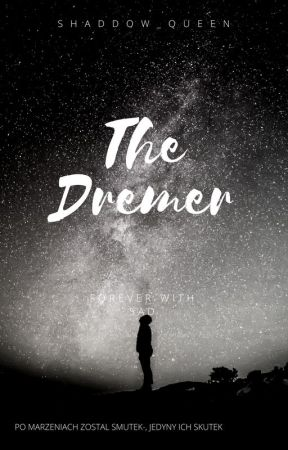 The Dreamer by Shaddow_queen