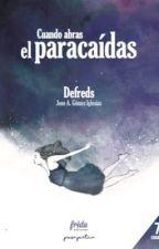 Cuando abras el paracaídas by gloriiaa_2508