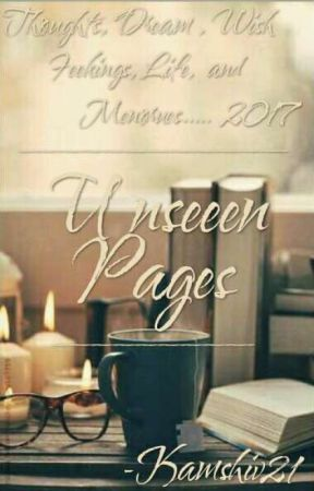 'UNSEEN PAGES' by kamshiv21