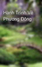 Hành Trình Về Phương Đông by kirimi3107