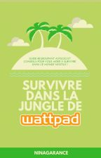 Survivre dans la jungle de Wattpad by NinaGarance