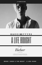 A life bought //j.b. by YassBiebz1994