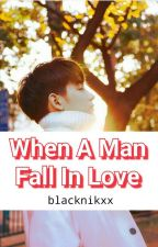 When A Man Fall In Love (Isabela Boy Series) by BLACKNIKXX
