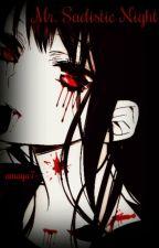 Mr. Sadistic Night || Diabolik Lovers by amaya7-