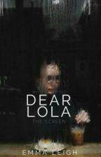 Dear Lola by em-leigh