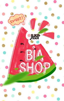 BÌA SHOP | SAY TEAM