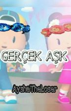 Gerçek Aşk || Pepee & Şila by AyshaWatterson