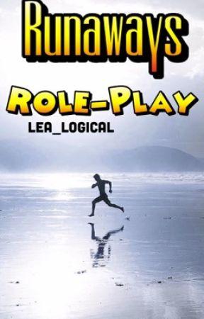 Runaways ✪ Role-play by Lea-Logical