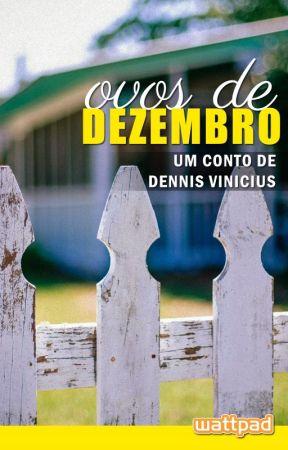 Ovos de Dezembro by DennisVinicius