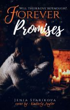 Forever Promises (Updated Version) by Fade_Away