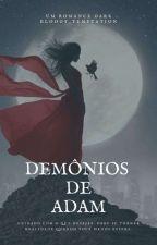 Demónios De Adam by Psychotic_mind_
