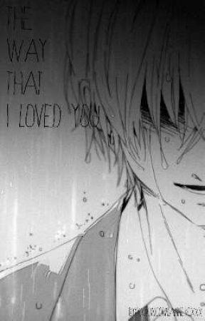The Way That I Loved You (Uke Male Insert) (Slow Update) by xXRainbow_PoptartzXx