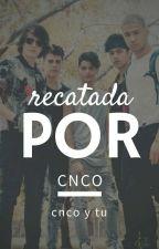 RESCATADA POR CNCO            (cnco y tu) by roxstarofc