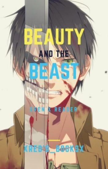 Beauty The Beast Eren X Reader X Reader Wattpad