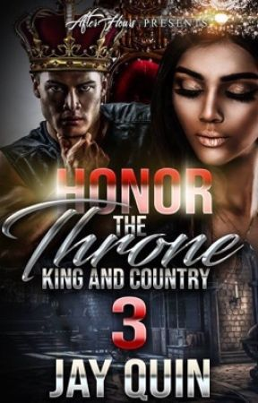 King & Country (Sequel to Honor the Throne) - BWWM by JQNeloms