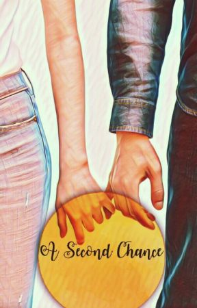A Second Chance by marreola18
