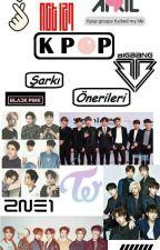 Kpop Şarkı Önerileri by zelisbetl