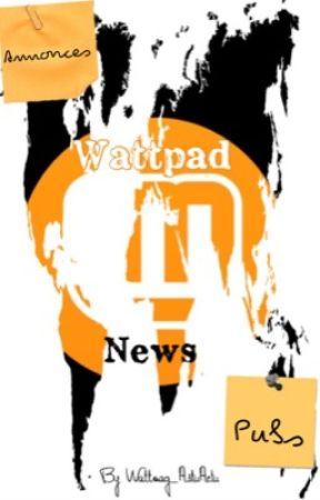 WattpadNews by Wattmag_AstuActu