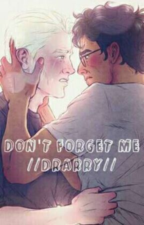 Don't forget me // Drarry // by atelofobia_