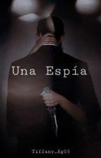 La Nerd Es Una Espía by Tiffany_Rg05