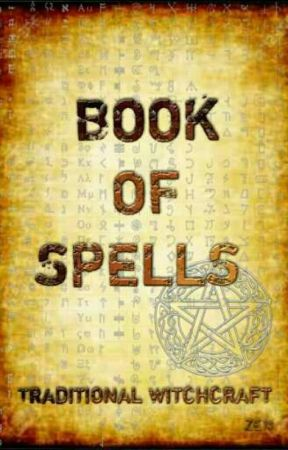 BOOK OF SPELLS (Traditional Witchcraft)  by 00zen00