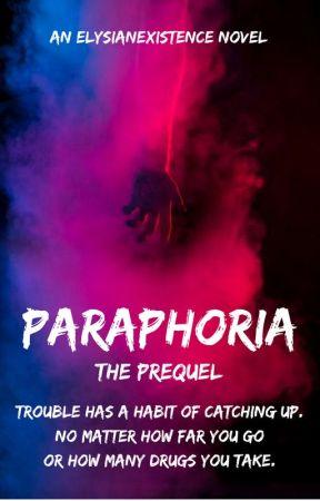 Paraphoria by ElysianExistence