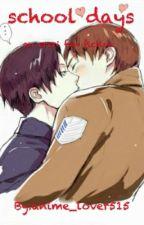 school days; an ereri fan fiction  by anime_lover515
