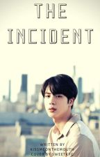 The Incident   JinxBTS by Kissmeonthemouth