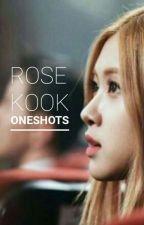Chaekook/Rosekook Oneshots   Bts & Blackpink by Rookeria