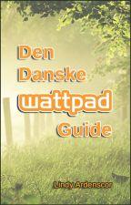 Den Danske Wattpad Guide by lindysign