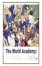 The World Academy-A Hetalia Story by RandomHamiltalian