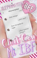 Chat con Mi IBF  by xLeyvaRayitax