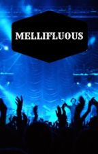 Mellifluous by HeyImCas