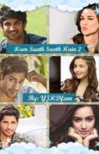 Hum Saath Saath Hain 2 by YJHDmeetsKARD