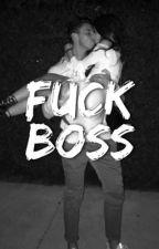 Fuck Boss | EGD by pcynpjm