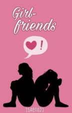 Girl-friends (próximamente) by 15Reno21